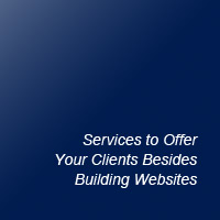 Services to Offer Your Clients Besides Building Websites